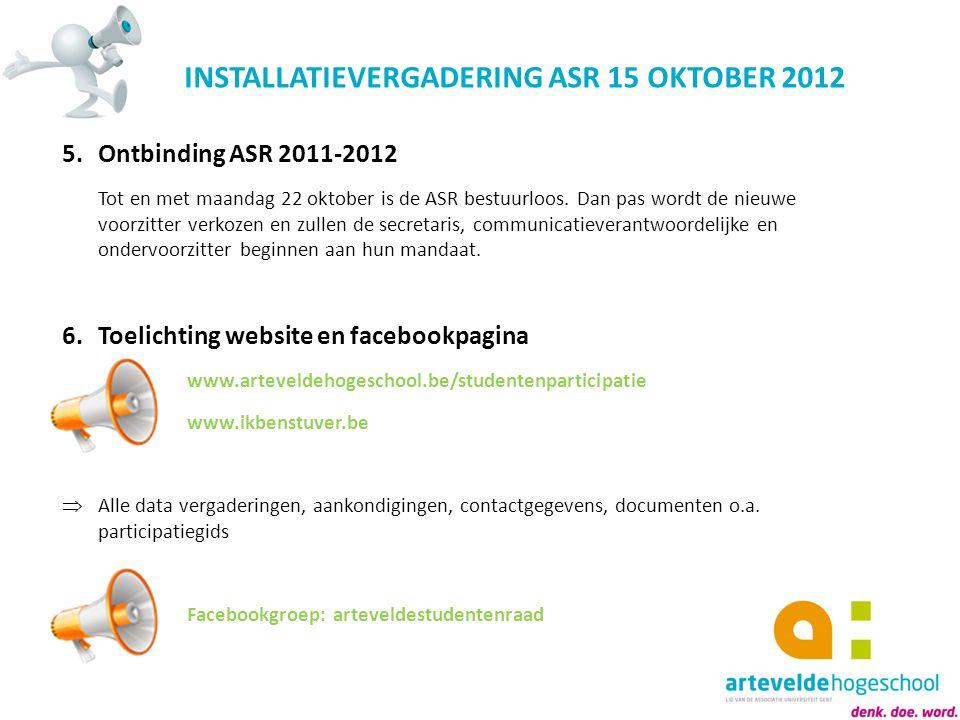 INSTALLATIEVERGADERING ASR 15 OKTOBER 2012