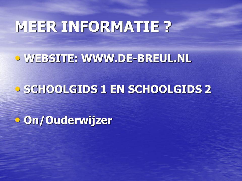 MEER INFORMATIE WEBSITE: WWW.DE-BREUL.NL