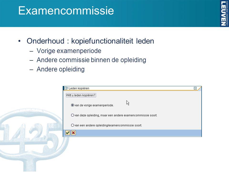 Examencommissie Onderhoud : kopiefunctionaliteit leden