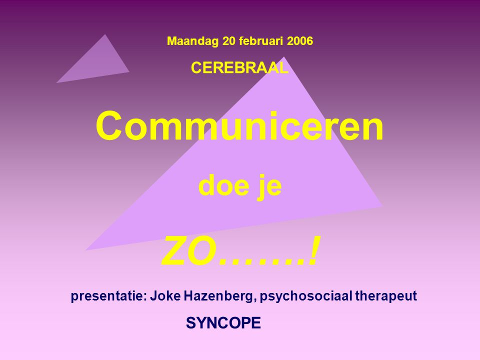 presentatie: Joke Hazenberg, psychosociaal therapeut