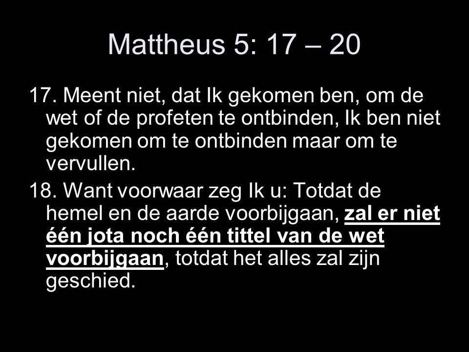 Mattheus 5: 17 – 20