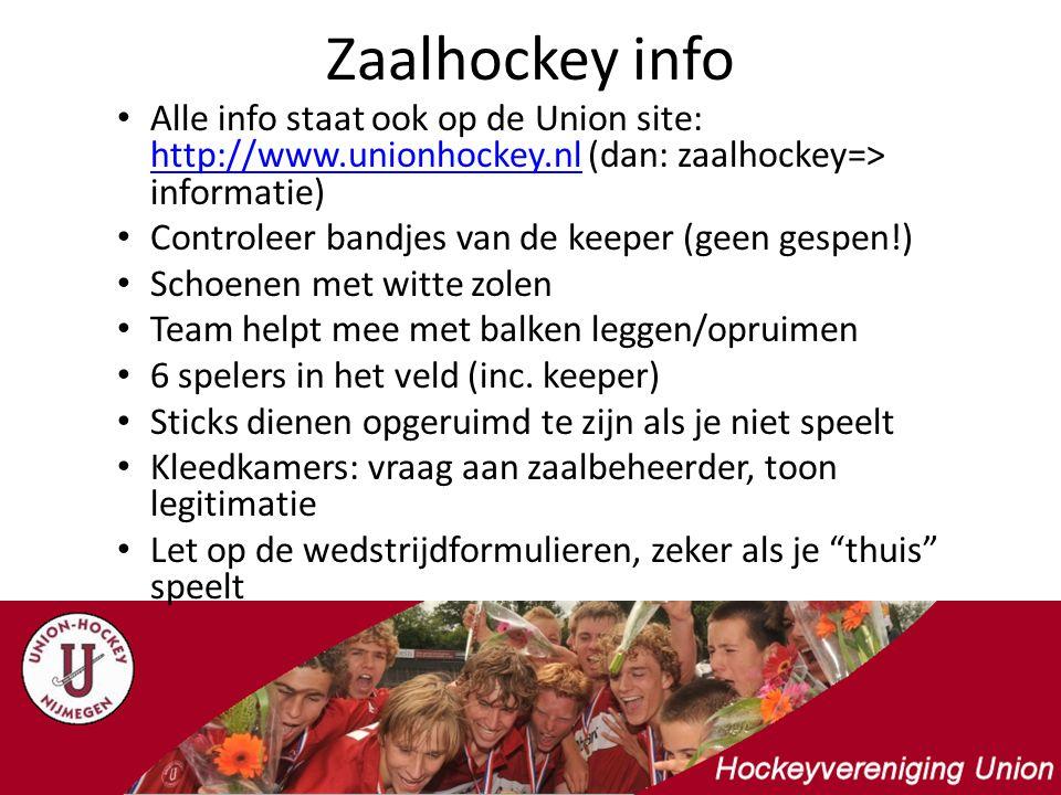 Zaalhockey info Alle info staat ook op de Union site: http://www.unionhockey.nl (dan: zaalhockey=> informatie)