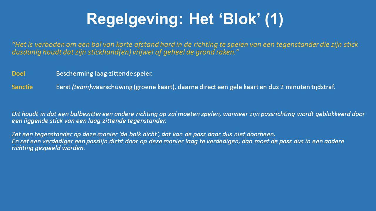 Regelgeving: Het 'Blok' (1)
