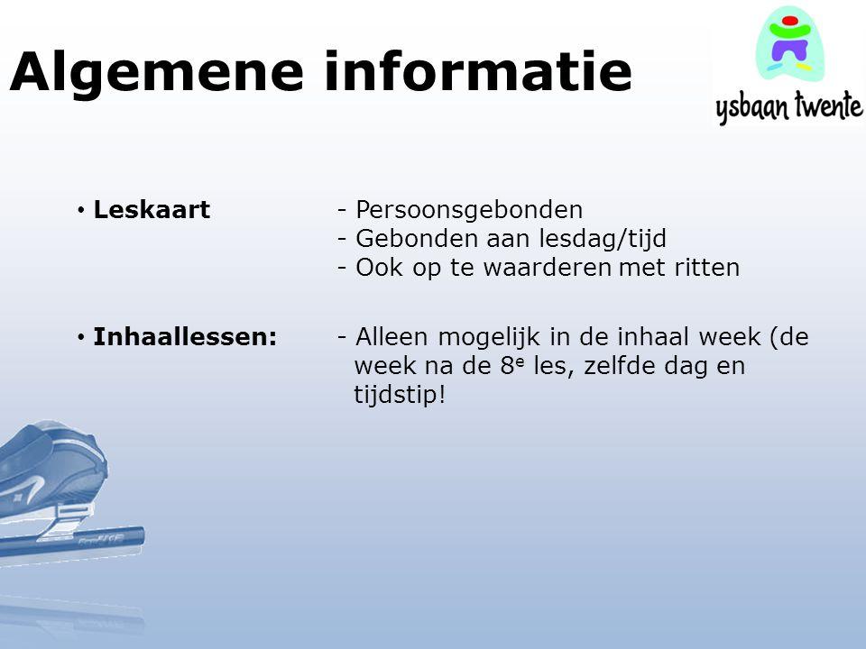 Algemene informatie Leskaart - Persoonsgebonden - Gebonden aan lesdag/tijd - Ook op te waarderen met ritten.