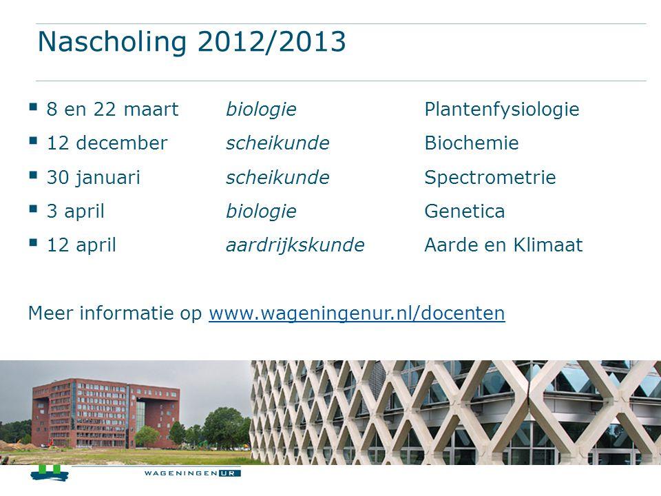 Nascholing 2012/2013 8 en 22 maart biologie Plantenfysiologie