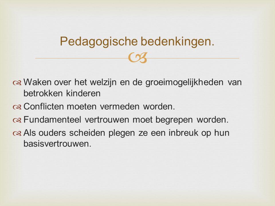 Pedagogische bedenkingen.
