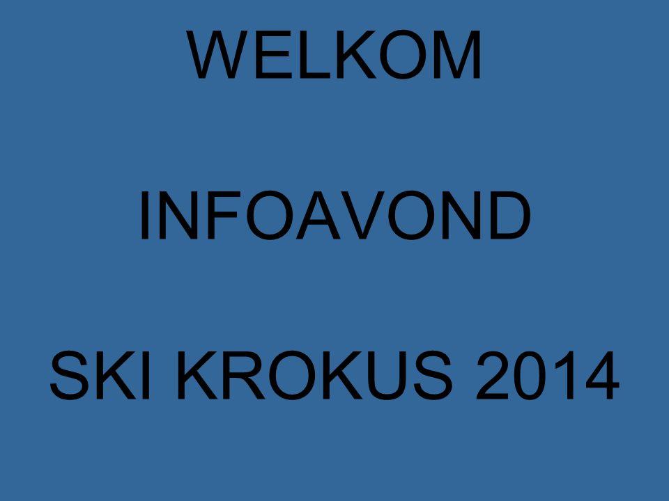WELKOM INFOAVOND SKI KROKUS 2014
