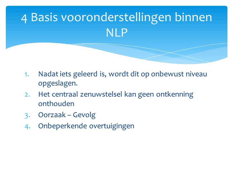 4 Basis vooronderstellingen binnen NLP