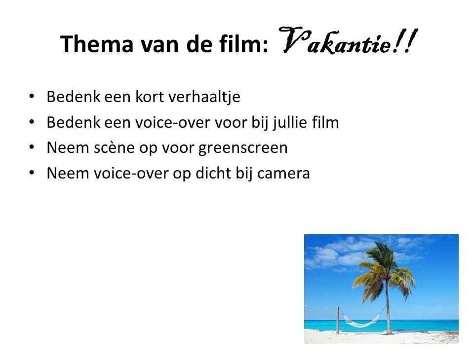Thema van de film: Vakantie!!