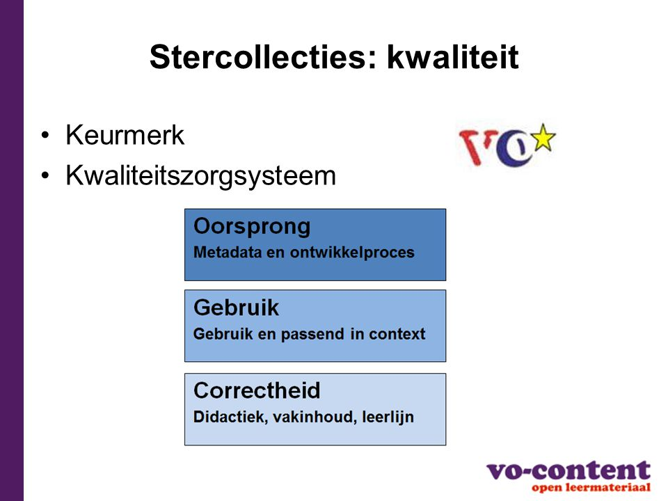 Stercollecties: kwaliteit