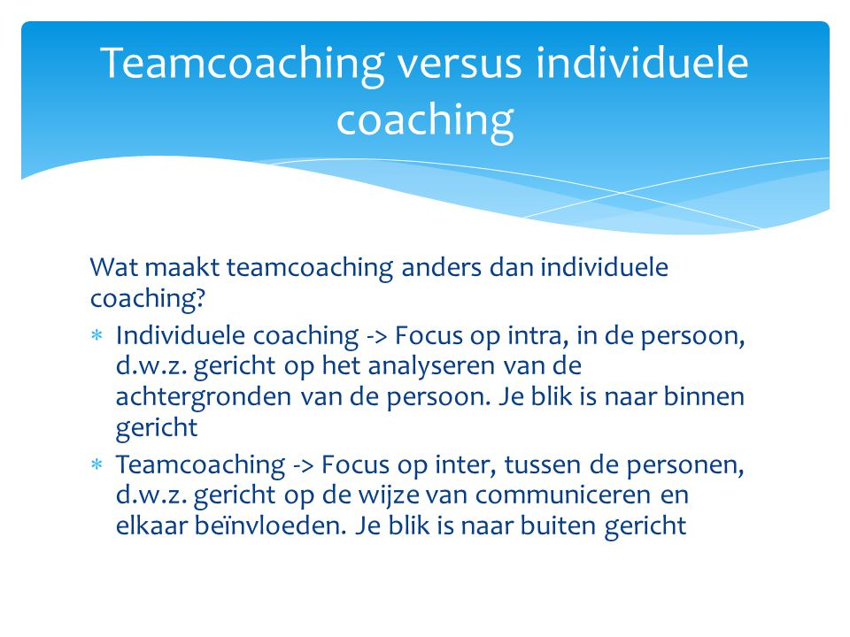 Teamcoaching versus individuele coaching