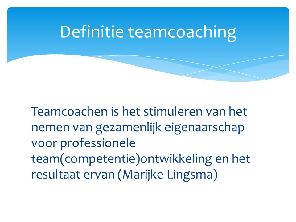 Definitie teamcoaching