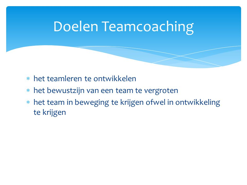 Doelen Teamcoaching het teamleren te ontwikkelen