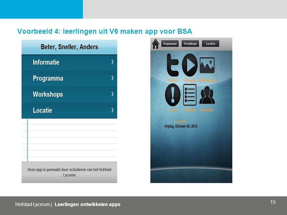 Voorbeeld 4: leerlingen uit V6 maken app voor BSA