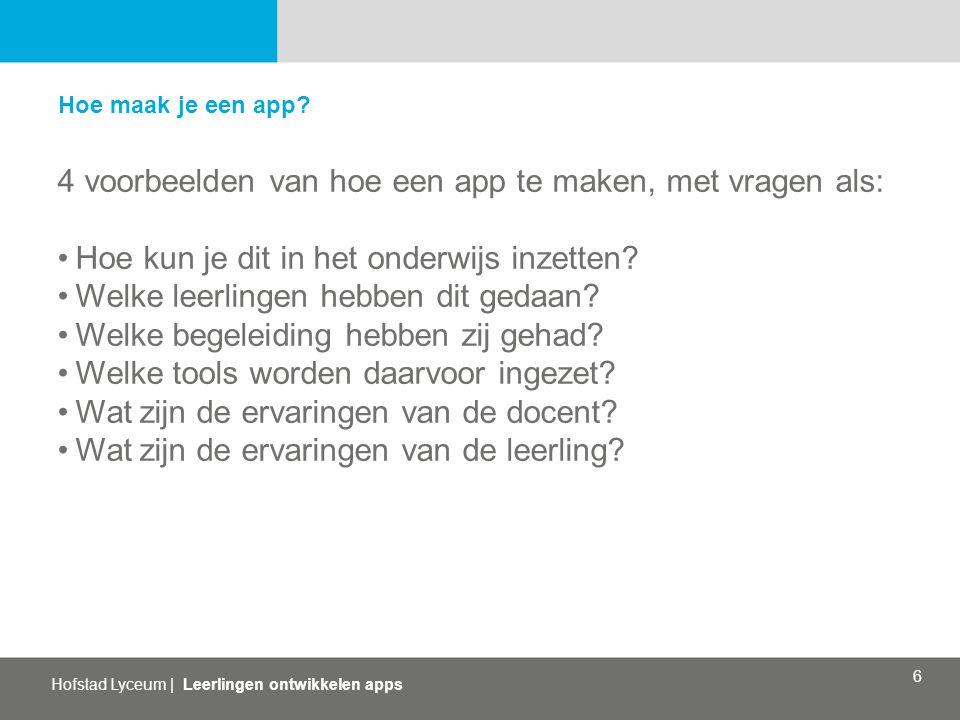 4 voorbeelden van hoe een app te maken, met vragen als: