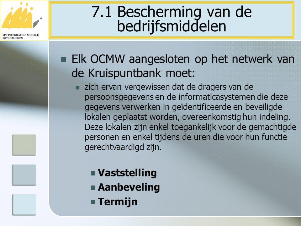 7.1 Bescherming van de bedrijfsmiddelen