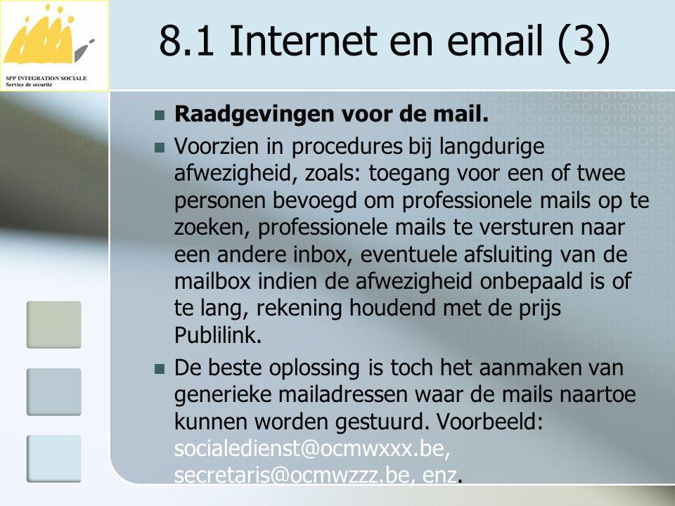 8.1 Internet en email (3) Raadgevingen voor de mail.
