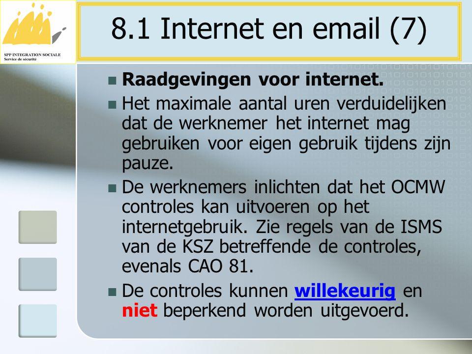 8.1 Internet en email (7) Raadgevingen voor internet.