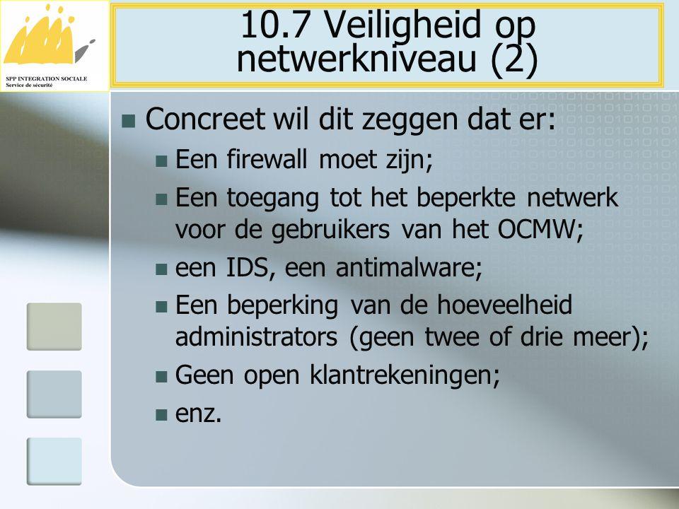 10.7 Veiligheid op netwerkniveau (2)