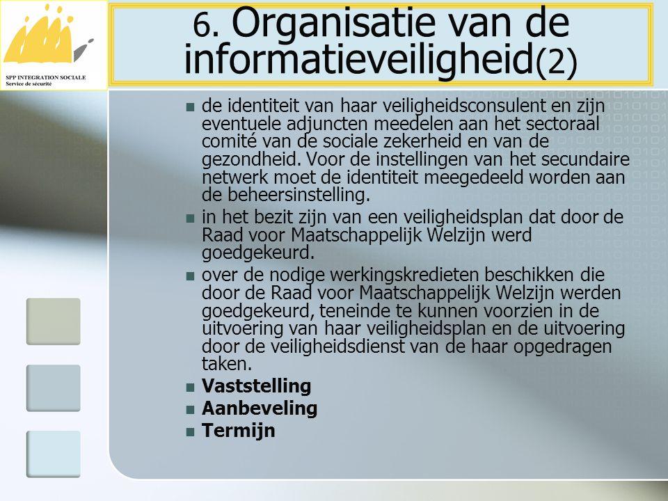 6. Organisatie van de informatieveiligheid(2)