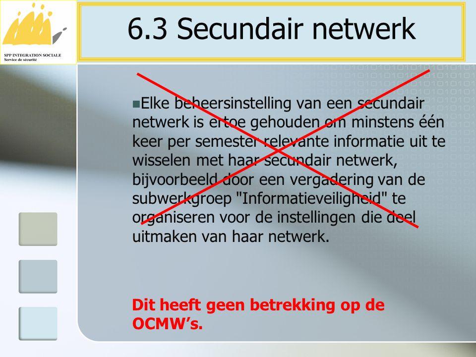 6.3 Secundair netwerk