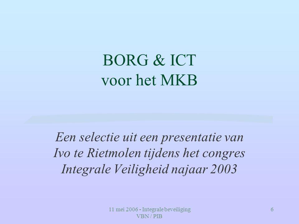 11 mei 2006 - Integrale beveiliging VBN / PIB