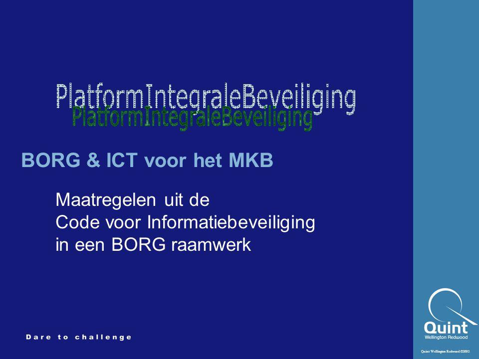 BORG & ICT voor het MKB Maatregelen uit de Code voor Informatiebeveiliging in een BORG raamwerk