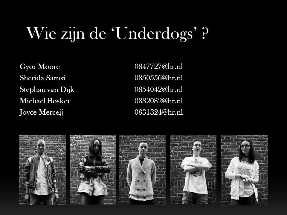 Wie zijn de 'Underdogs'