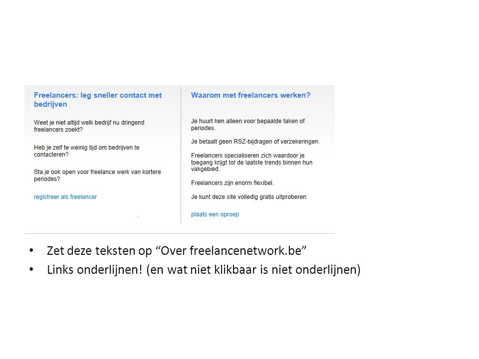 Zet deze teksten op Over freelancenetwork.be