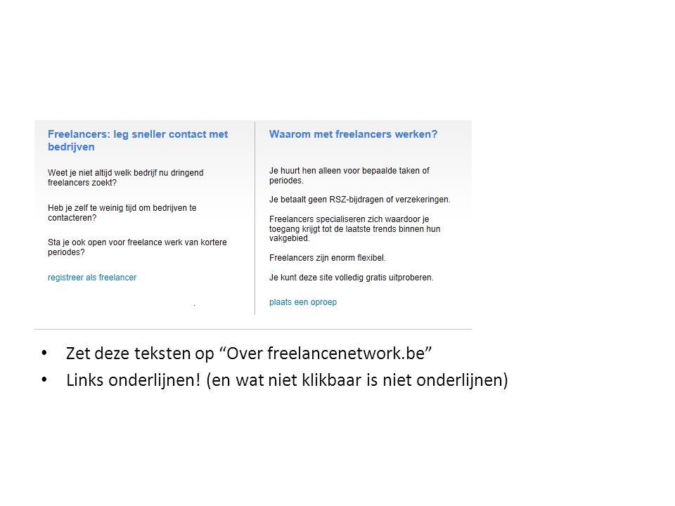 Zet deze teksten op Over freelancenetwork.be