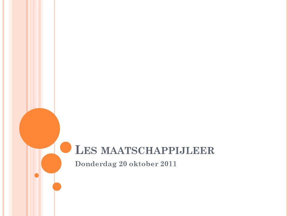 Les maatschappijleer Donderdag 20 oktober 2011