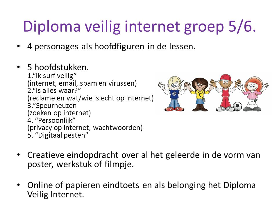 Diploma veilig internet groep 5/6.