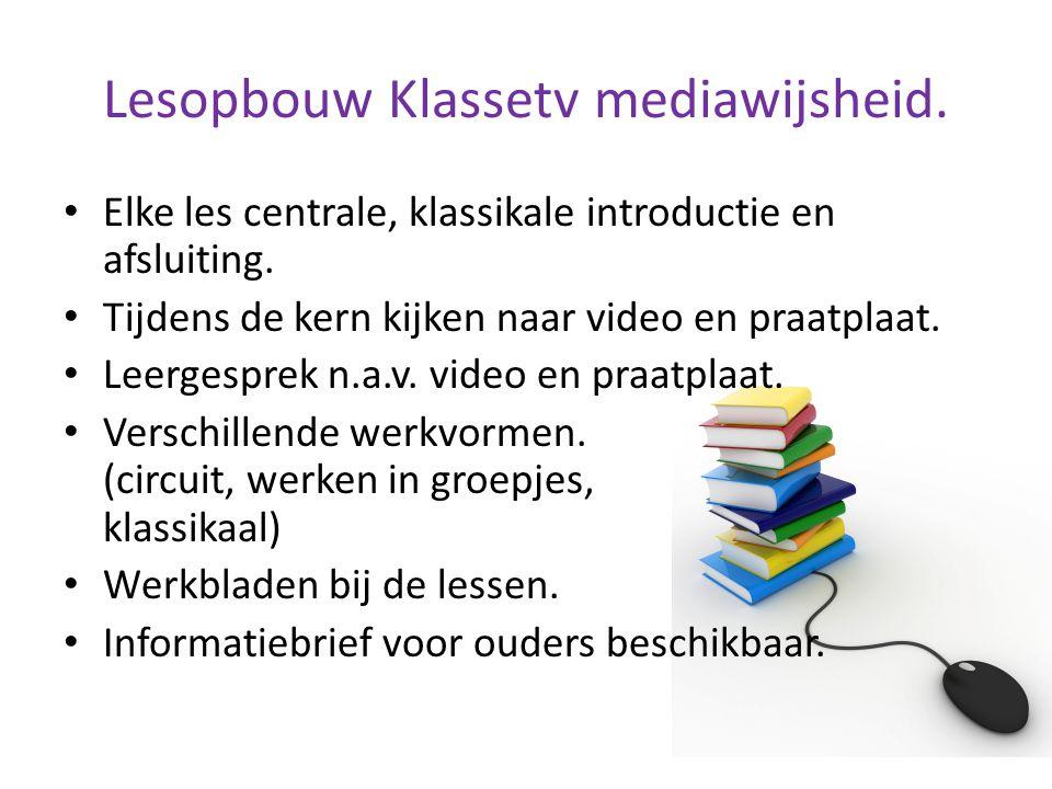 Lesopbouw Klassetv mediawijsheid.