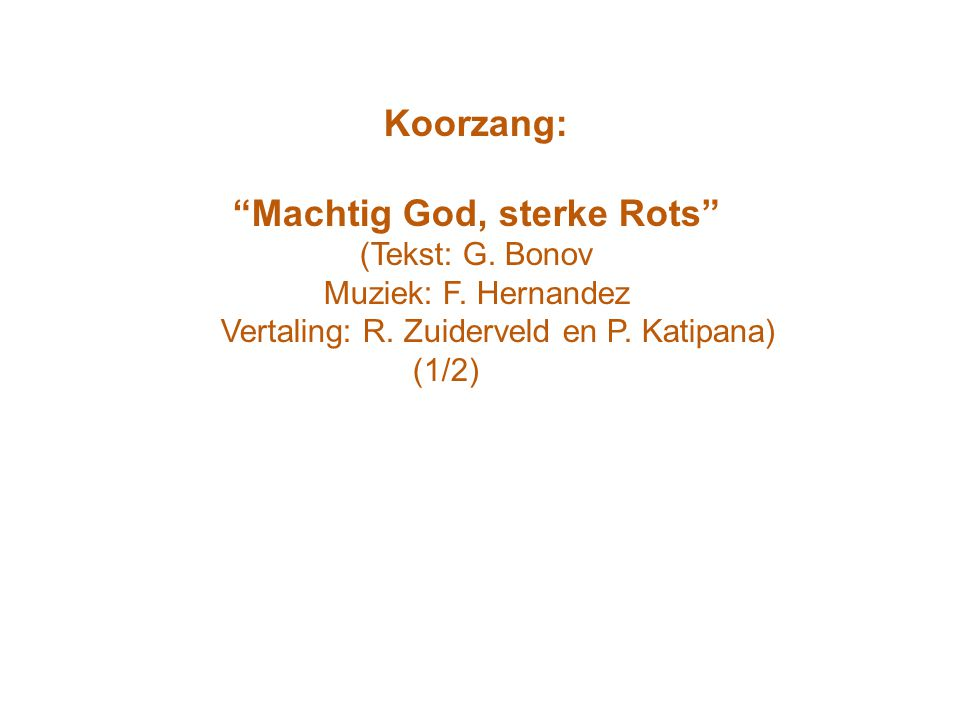 Machtig God, sterke Rots