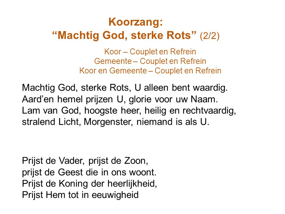 Machtig God, sterke Rots (2/2)