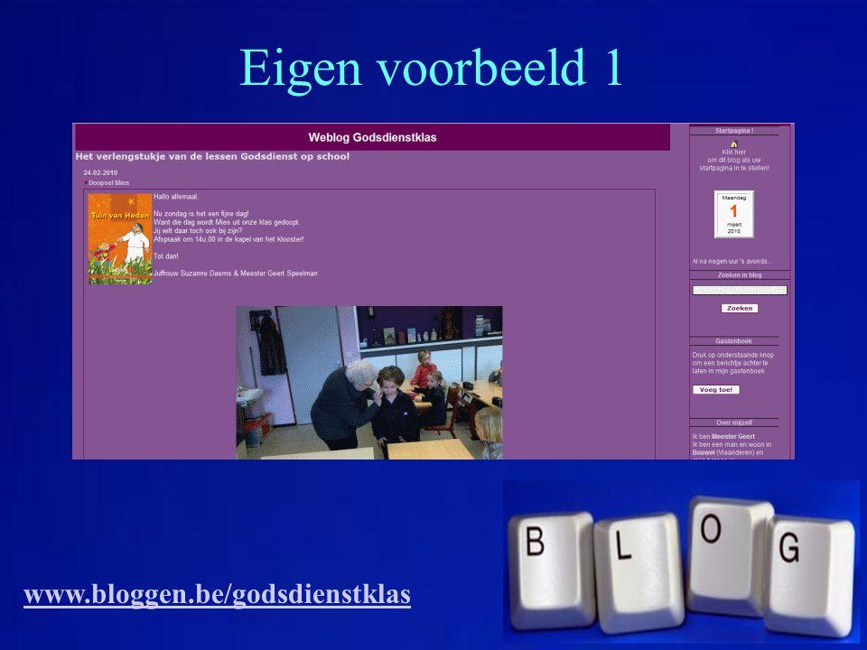 Eigen voorbeeld 1 www.bloggen.be/godsdienstklas
