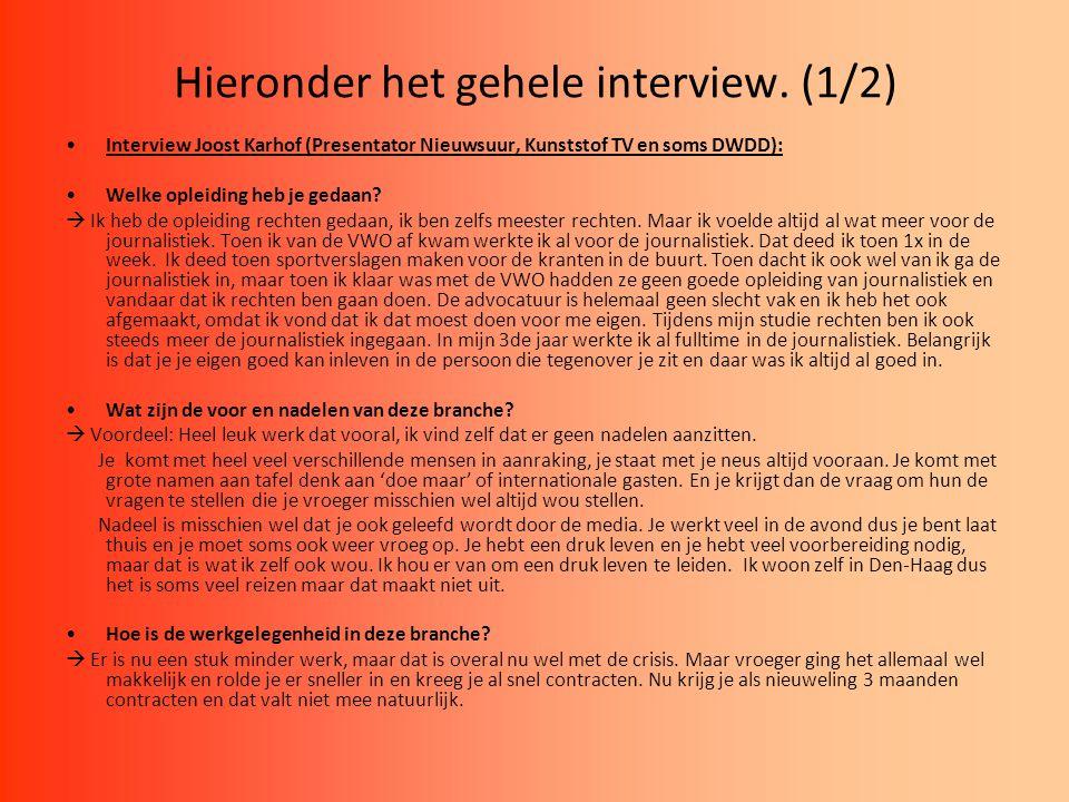 Hieronder het gehele interview. (1/2)