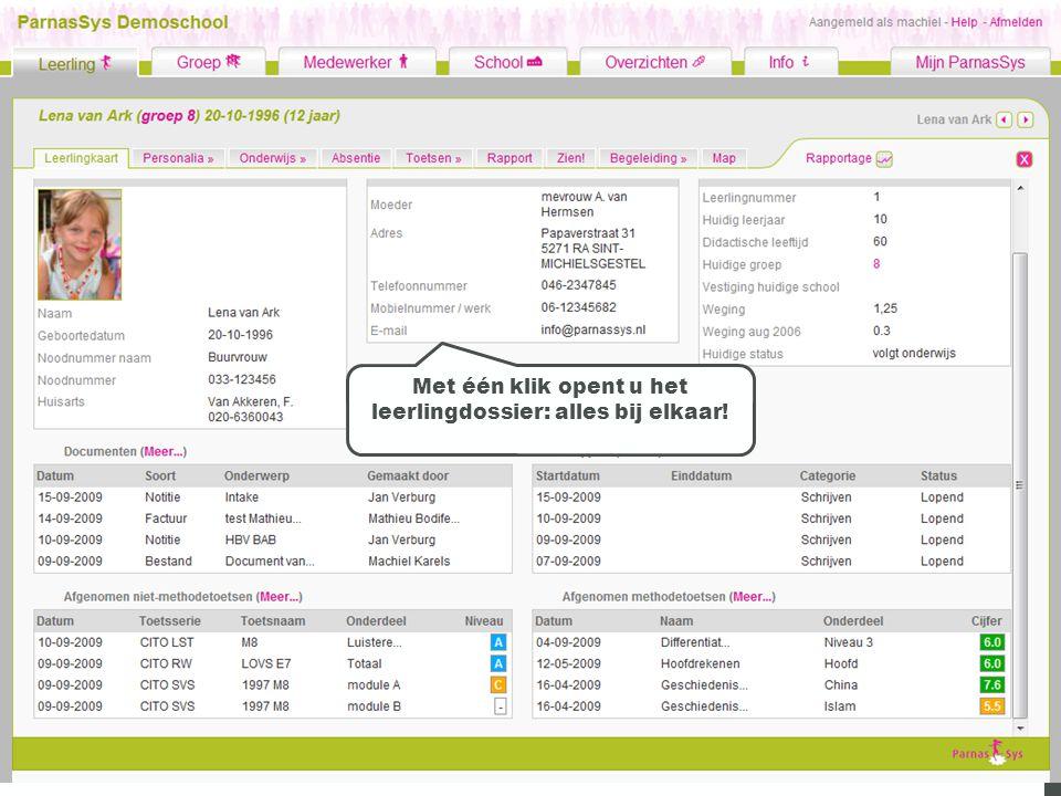 Met één klik opent u het leerlingdossier: alles bij elkaar!