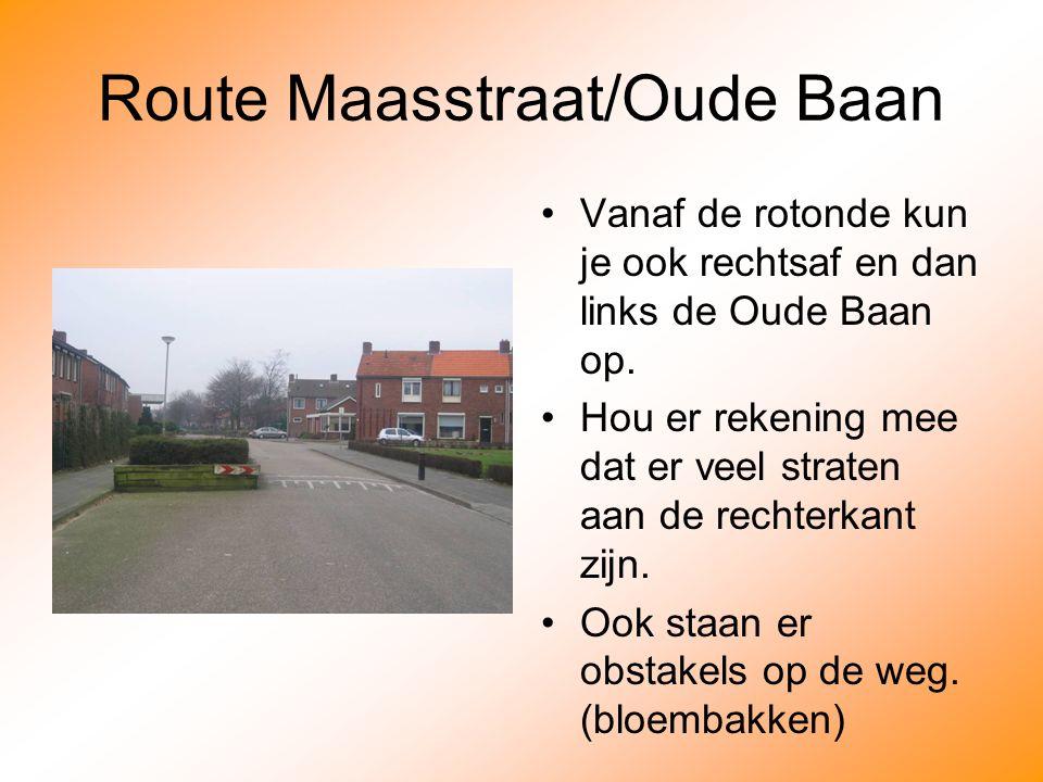 Route Maasstraat/Oude Baan
