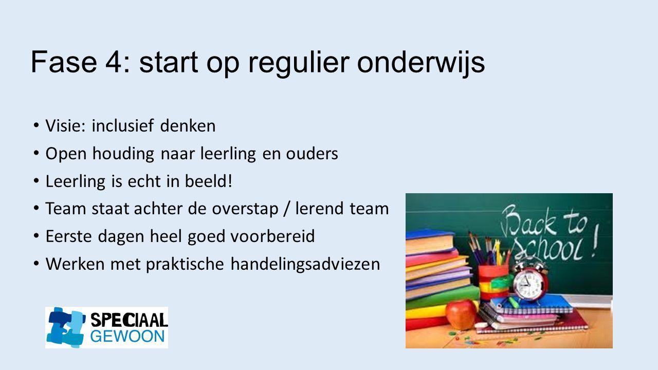 Fase 4: start op regulier onderwijs