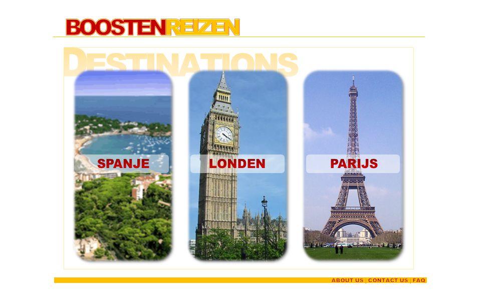Destinations BOOSTENREIZEN SPANJE LONDEN PARIJS