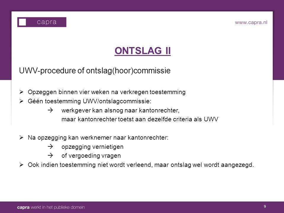 ONTSLAG II UWV-procedure of ontslag(hoor)commissie