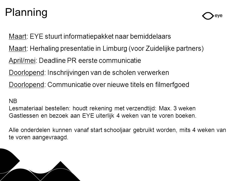 Planning Maart: EYE stuurt informatiepakket naar bemiddelaars