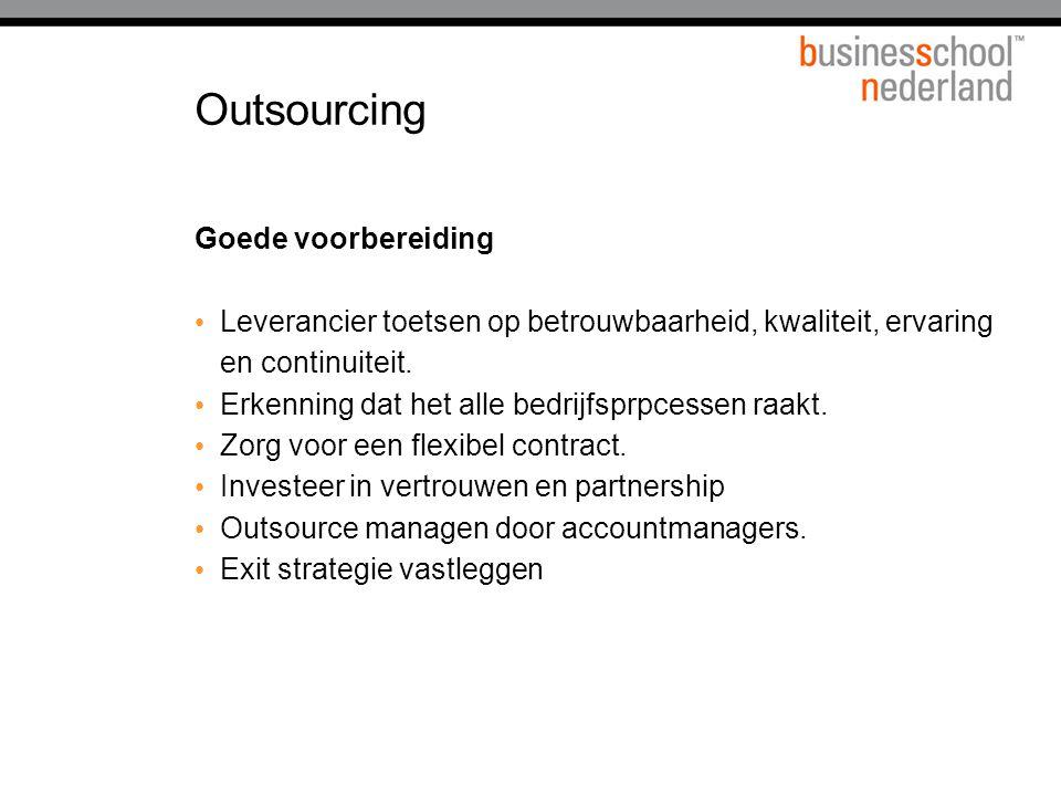 Outsourcing Goede voorbereiding