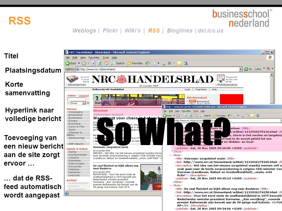 So What RSS Een RSS-feed ...