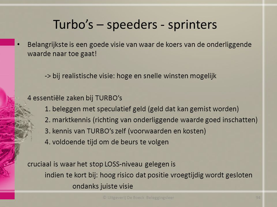 Turbo's – speeders - sprinters
