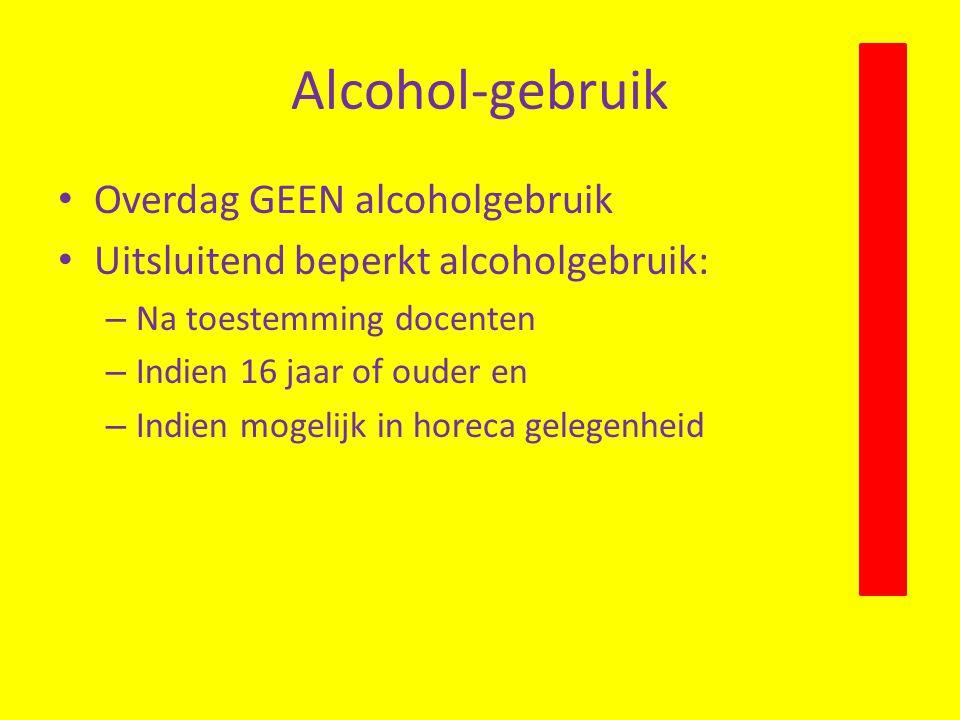 Alcohol-gebruik Overdag GEEN alcoholgebruik