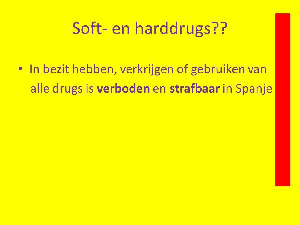 Soft- en harddrugs In bezit hebben, verkrijgen of gebruiken van