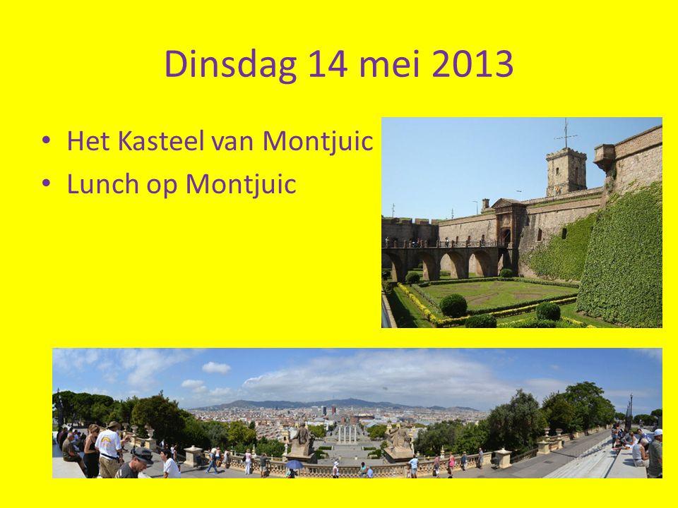 Dinsdag 14 mei 2013 Het Kasteel van Montjuic Lunch op Montjuic