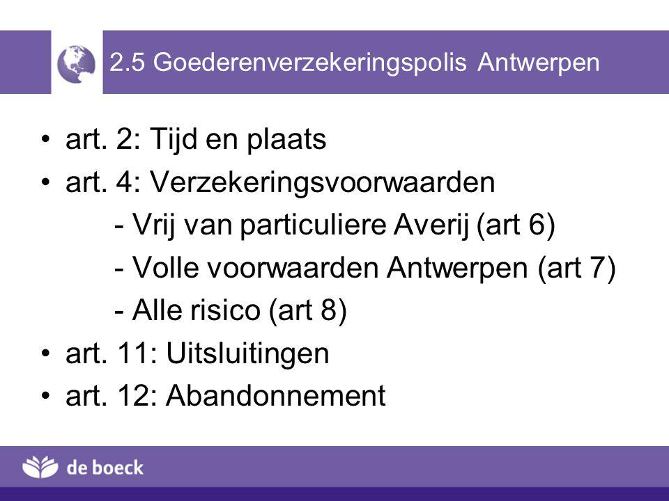 2.5 Goederenverzekeringspolis Antwerpen